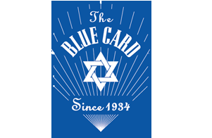 Established in 1934 in Nazi Germany and reestablished in 1939 in the United States, the sole mission of The Blue Card is to provide financial assistance to needy and impoverished Holocaust survivors living below the federal poverty line. The Blue Card provides assistance through eight different programs: Emergency Cash Assistance, Stipend Program, Emergency Response Program, Jewish Holiday Program, Summer Vacation Program, Mazel Tov Birthday Program, Vitamin Program, Bring a Smile Program. www.bluecardfund.org ,  blue.card@verizon.net  212-239-2251